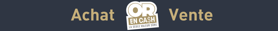 Or en Cash Libourne - Achat / Vente d'Or